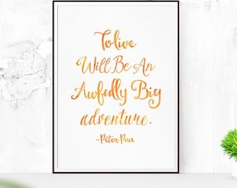 Printable Peter Pan Art Print, Peter Pan Quote, Typographic Print, Inspirational Quote print, Watercolor Art, home decor, modern art,