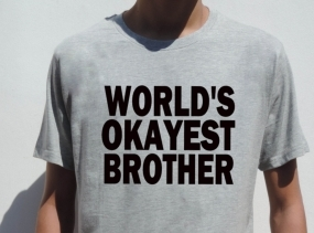 World's Okayest Brother t shirt funny gift for Brother cool men tee shirt XXS - XXL Birthday Christmas gift