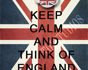 Keep Calm and Think of England Instant Download Digital File 8x10 Print yourself Flag Union Jack