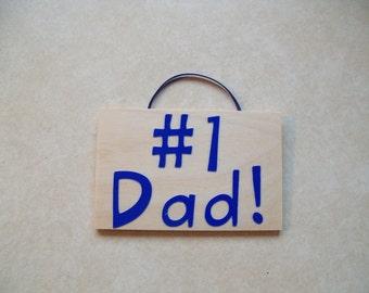 Number #1 Dad!  Sign