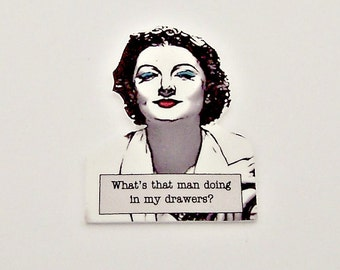 NORA CHARLES Myrna Loy Man in Drawers Noir Quote Pin