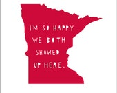 MINNESOTA I'm So Happy | Valentine's gift for him | state print | state art | state typography, love, anniversary gift for men, where we met