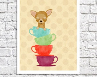 Teacup Chihuahua Art Tea Cup Print Dog Illustration Dog Wall Art Decor Pictures For Kitchen Children's Room Poster Gift For Chihuahua Mom