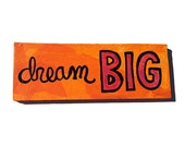 SALE - Dream Big Sign - I...
