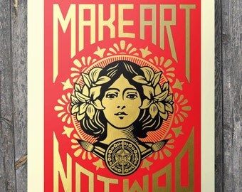 "Make art not war | Street art A3/A4 size Faux gold foil and red ""Make Art Not War""  Printable wall art"