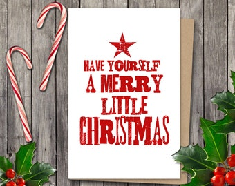 Christmas card - Instant download  - 5x7 printable holiday card - Have yourself a Merry little Christmas