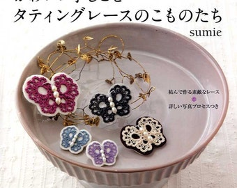 Cute Handmade Tatting Lace and Goods - Japanese Craft Book