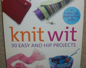 Knitting Book - Knit Wit 30 Projects