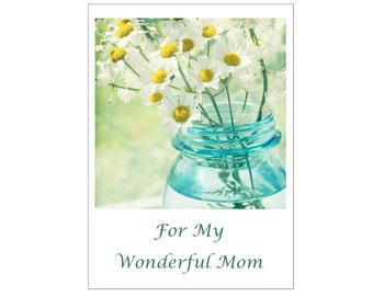 White Daisy  Mother's Day Card, Flower Greeting Card, Wonderful Mom,  Blank Photo Card
