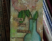 Create your dreams original  mixed media painting on canvas (4x8inch)