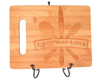 Eat Pray Love Engraved Wooden Cutting Board - Knife Fork Spoon Bamboo Cutting Board