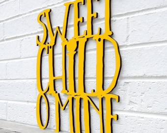 Sweet Child O Mine, Guns N Roses Sign, Axl Rose Sign, Wood Quote Sign, Music Lyric Sign, Funky Wood Sign, Wood Sign Decor, Wood Word Sign