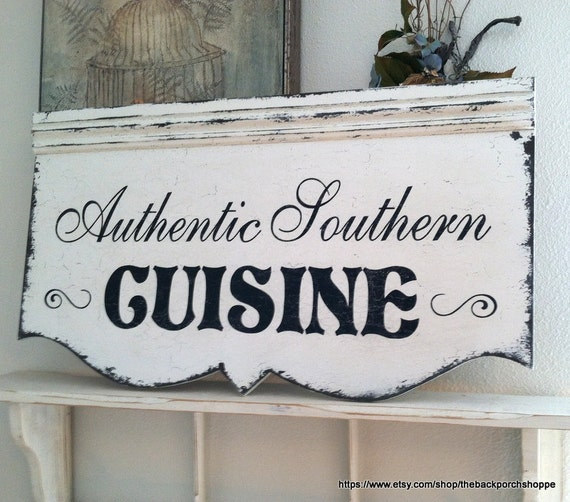 Kitchen sign southern cooking french cooking italian food - Southern french cuisine ...