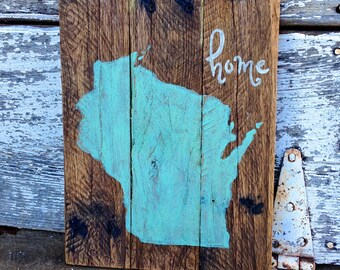 Wisconsin Home Pallet Sign Hand Painted Turquoise Distressed Wood Rustic Country Wall