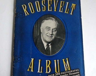 The Roosevelt Album 1945 Blue Edition FDR Memorial Photo History Magazine