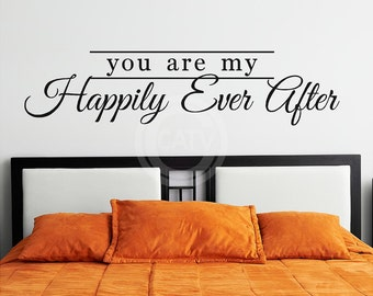 You Are my Happily Ever After vinyl lettering wall decal sticker