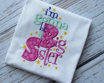 I'm Gonna Be a Big Sister Shirt, Big Sister Shirt, Announcement Shirt, Baby Reveal Shirt, Going to be a Big Sister Shirt, LDM