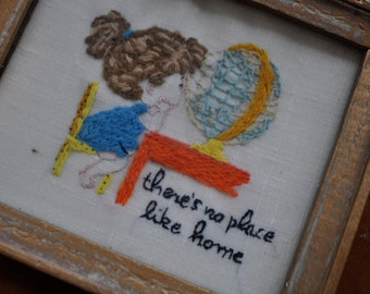 There's No Place Like Home Quote Embroidery/Vintage 1960s/Sweet Miniature With Chid And Globe