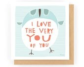 I Love The Very You Of You - Greeting Card (1-76C)