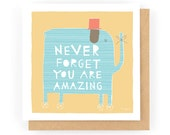 Never Forget You Are Amazing - Greeting Card (1-68C)