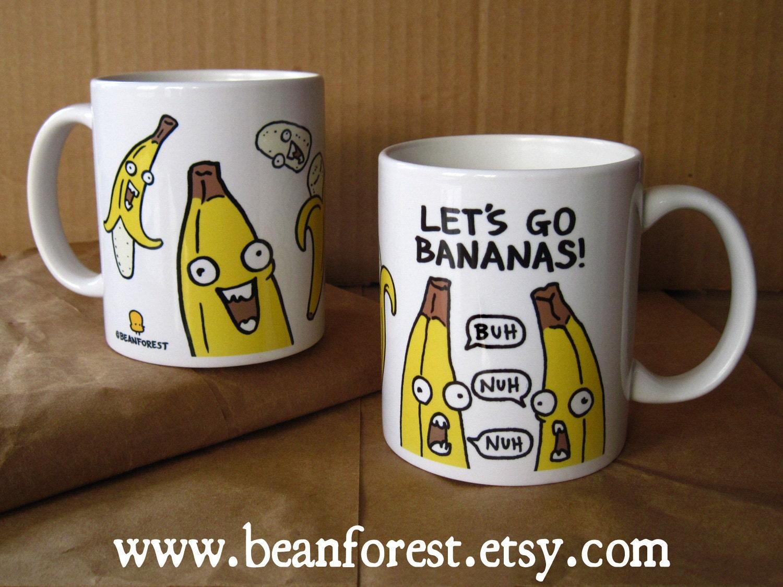 Bananas Mug Funny Mugs Funny Coffee Mug Coffe Mug 11oz Cute