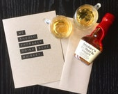 We Should Probably Drink Some Whiskey - Blank Recycled Greeting Card - Drink Bourbon Card - Whisky card for boyfriend or girlfriend