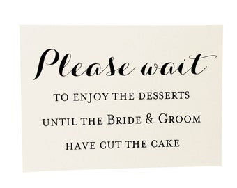 Please Wait Dessert Buffet sign for Wedding Cake Table or Sweets Station