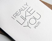 Letterpress Valentine's Day card - I Really Like You