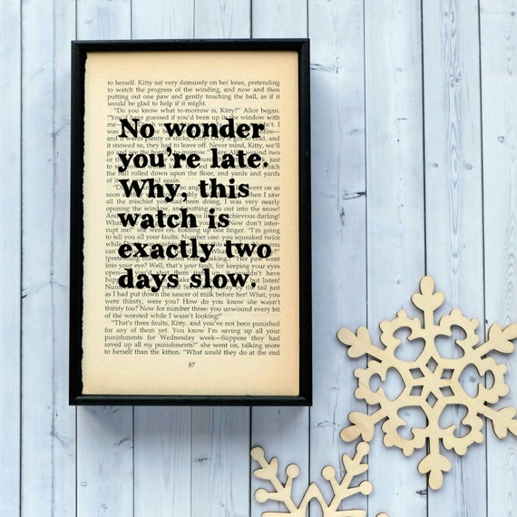 Alice in Wonderland No wonder you're late Framed Art on upcycled book page