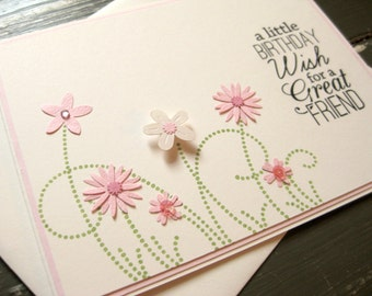 a little BIRTHDAY wish for a GREAT friend with shimmering pink and white flowers and swirly grass - handmade greeting card