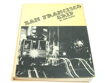 San Francisco Grip By Jimo Perini, 1960s Photography Book