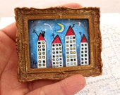 """Original Miniature Acrylic Painting for Dollhouse or Collection """"Houses"""" Colorful Primitive Art"""