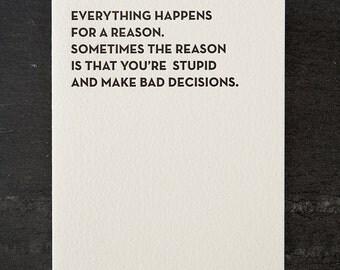 bad decisions. letterpress card. #113