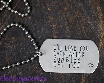 I'll Love You Even After Zombies Get You- Pendant, Zombies Pendant
