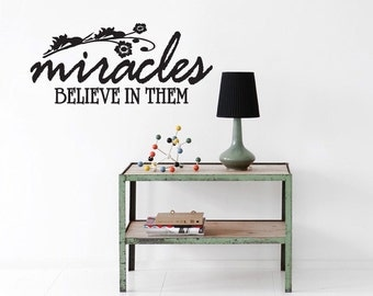 Miracles Believe in Them - Nursery and Kids Room Wall Decals