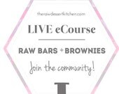 Raw Bars + Brownie eCourse