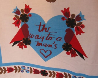 """Vintage 50s 60s Ameritex Co. Cotton Screen Print Panel, """"Way to a Man's Heart"""""""