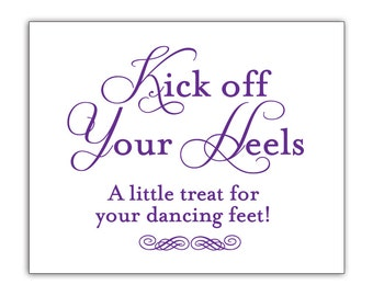 Print your own - Kick off Your Heels Sign - Digital File
