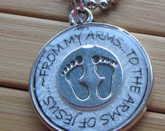 SALE Miscarriage loss From my arms... to the arms of Jesus silver word quote phrase necklace pendant with chain