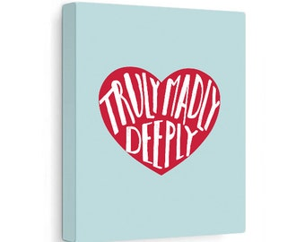 Valentine's Day Gift Idea, Truly Madly Deeply Stretched Canvas Sign, Love Quote Print, Teal & Red, Ready to Hang