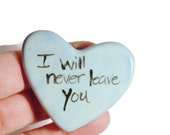 I will never leave you Clay Prayer Heart
