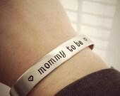 Mommy to be. bracelet, customized pregnancy, skinny cuff custom metal bracelet