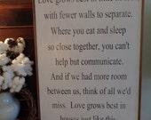 Love grows best in little houses, 32x19