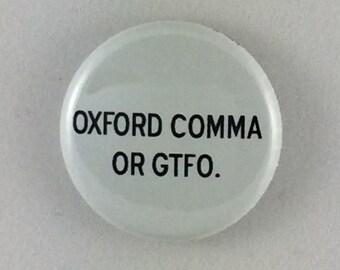 """1"""" Button - Oxford Comma"""