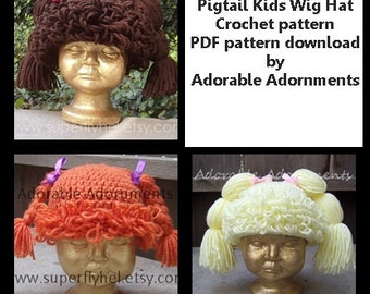 Pigtail Kids Wig Hat- Crochet pattern only- PDF pattern download - Yarn Wig Crochet Pattern - Cabbage Patch Wig - Doll Wig Hat- Hat Wig