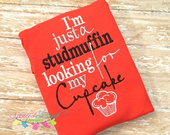 I'm Just a Studmuffin looking for my Cupcake Valentines Day Boys Embroidered Bodysuit  12 months Ready to Ship