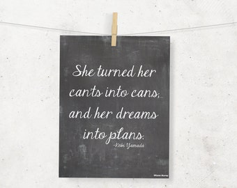 She turned her can'ts into cans and her dreams into plans Chalkboard Digital Print --8 x 10--Chalkboard Wall Art --Typography
