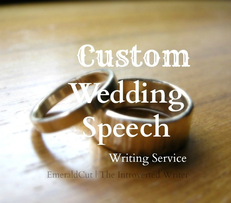 SALE Custom Wedding Speech Engagement Writing Editing Service