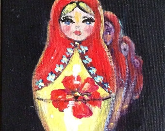 Sale Matryoshka nesting doll  painting original art 4 x 6 ""