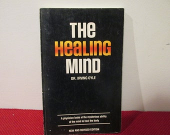 Vintage Paperback Book The Healing Mind by Dr. Irving Oyle Occult Mysticism New Age